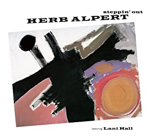 Herb Alpert - 'Steppin' Out'