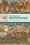 The Fall of Constantinople (Pivotal Moments in History)