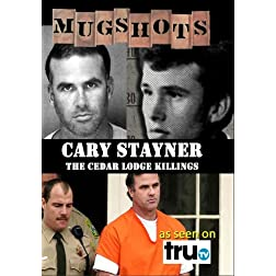 Mugshots: Cary Stayner - The Cedar Lodge Killings (Amazon.com exclusive)