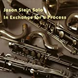 Solo - In Exchange For A Process