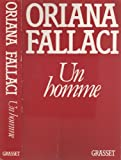 Un homme (French Edition) (2246253918) by Fallaci, Oriana