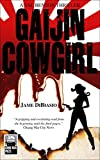 Gaijin Cowgirl: A Val Benson Thriller (The Val Benson Thriller Series Book 1)