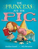 img - for The Princess and the Pig book / textbook / text book