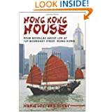 Hong Kong House: Four Novellas about Life at 169 Boundary Street. Hong Kong