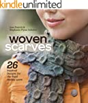 Woven Scarves: 26 Inspired Designs fo...