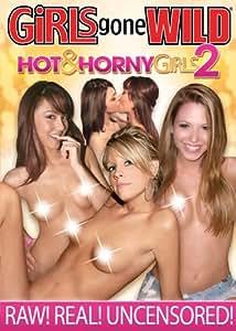 GIRLS GONE WILD Hot & Horny Girls 2