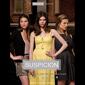 Suspicion: A Private Novel | [Kate Brian]