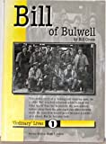 Bill of Bulwell: Nottingham Working Man (Ordinary Lives)