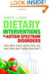 Dietary Interventions in Autism Spect...