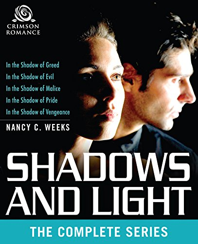 Shadows And Light: The Complete Series by Nancy C. Weeks ebook deal