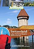 JustSayGo Switzerland Lake Geneva Region and Lucerne [DVD] [NTSC]