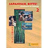 "Japanisch, bitte! Nihongo de dooso, Band 2 - Lehrbuchvon ""Yoshiko Watanabe-R�gner"""