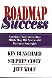 img - for Roadmap to Success: America's Top Intellectual Minds Map Out Successful Business Strategies book / textbook / text book