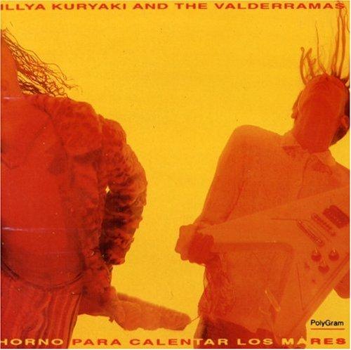 Illya Kuryaki & The Valderramas - Horno Para Calentar los Mares - Zortam Music