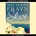 Skios (       UNABRIDGED) by Michael Frayn Narrated by Martin Jarvis