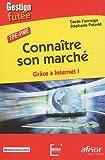 echange, troc Stéphanie Petzold, Cécile Fonrouge - Connaître son marché : Grâce à internet! TPE-PME