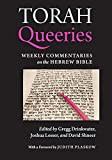 Torah Queeries: Weekly Commentaries on the Hebrew Bible