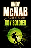 Andy McNab Boy Soldier