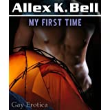 My First Timedi Allex K. Bell
