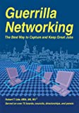 img - for Guerrilla Networking book / textbook / text book