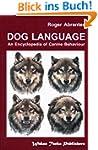 Dog Language - An Encyclopedia of Can...