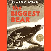 The Biggest Bear | [Lynd Ward]