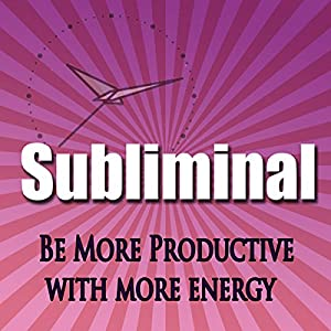 Be More Productive Subliminal Speech