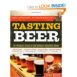 Tasting Beer: An Insider's Guide to the World's Greatest Drink [Paperback]