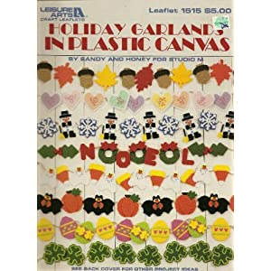 Holiday Garlands in Plastic Canvas (Leisure Arts Craft Leaflets, Leaflet 1515) Sandy and Honey