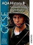 AQA GCSE History B Twentieth Century Depth Studies (Aqa Gcse History B Unit 2)