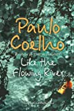 Like the Flowing River: Thoughts and Reflections (0007235798) by Coelho, Paulo