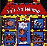 Ty Anifeiliaid (Welsh Edition)