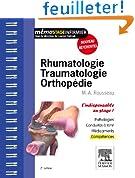 Rhumatologie - Traumatologie - Orthop�die