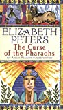 Elizabeth Peters The Curse of the Pharaohs (Amelia Peabody Murder Mystery)