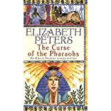 The Curse of the Pharaohs (Amelia Peabody Murder Mystery)by Elizabeth Peters