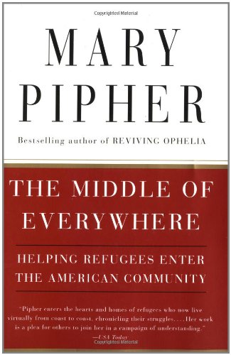 The Middle of Everywhere: Helping Refugees Enter the...