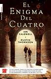 El Enigma Del Cuarto (Spanish Edition) (849628445X) by Caldwell, Ian