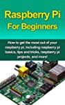 Raspberry Pi For Beginners: How to ge...