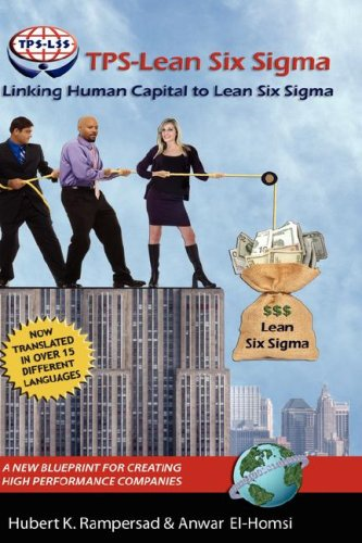 tps-lean-six-sigma-linking-human-capital-to-lean-six-sigma-a-new-blueprint-for-creating-high-perform