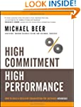 High Commitment High Performance: How...