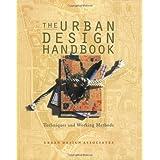 Urban Design Handbook: Techniques and Working Methods (Norton Book for Architects and Designers) ~ Urban Design Associates