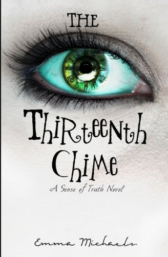 The Thirteenth Chime (A Sense of Truth)