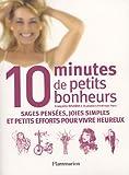 10 minutes de petits bonheurs