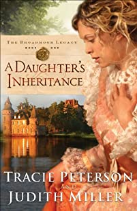 (FREE on 12/10) A Daughter's Inheritance by Tracie Peterson - http://eBooksHabit.com
