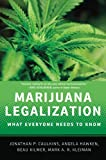 img - for Marijuana Legalization: What Everyone Needs to Know  book / textbook / text book