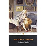 The Story of My Life (Penguin Classics)by Giacomo Casanova