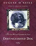 img - for The Last Will and Testament of an Extremely Distinguished Dog The Last Will and Testament of an Ext book / textbook / text book
