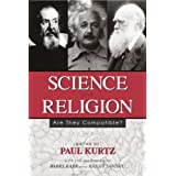 Science and Religion: Are They Compatible?by Paul Kurtz