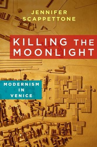 Killing the Moonlight (Modernist Latitudes)