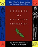 img - for Secrets of a Fashion Therapist: What You Can Learn Behind the Dressing Room Door book / textbook / text book